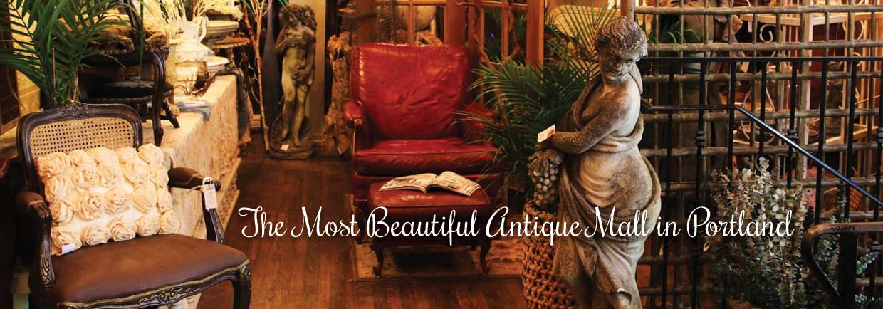 The Best Antique Store in Portland! - Antique Furniture Portland- Monticello Antique Marketplace